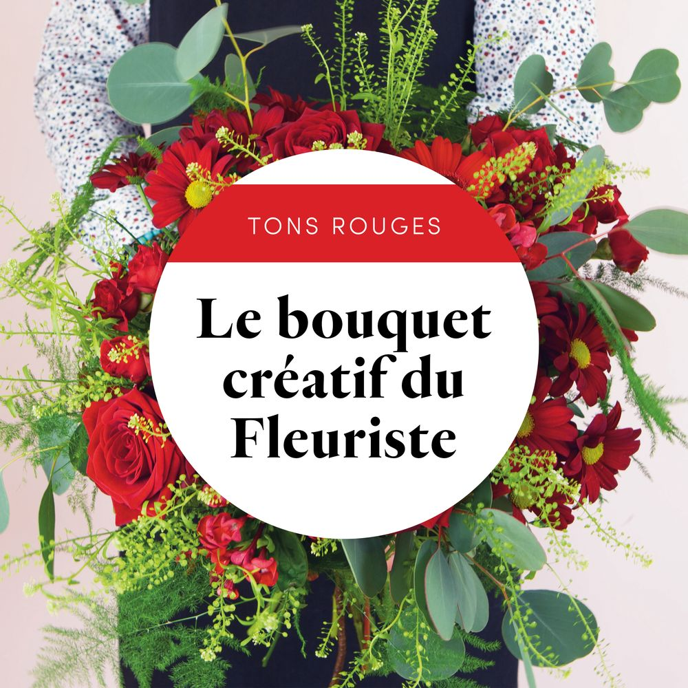 Bouquet du fleuriste Rouge