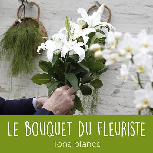 Bouquet de fleurs Bouquet du fleuriste tons blancs